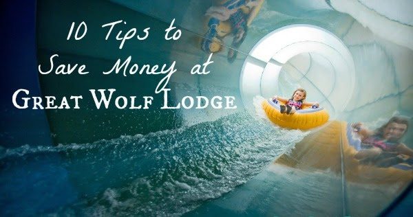 10 Tips to Save Money at the Great Wolf Lodge | Frugal Family Times