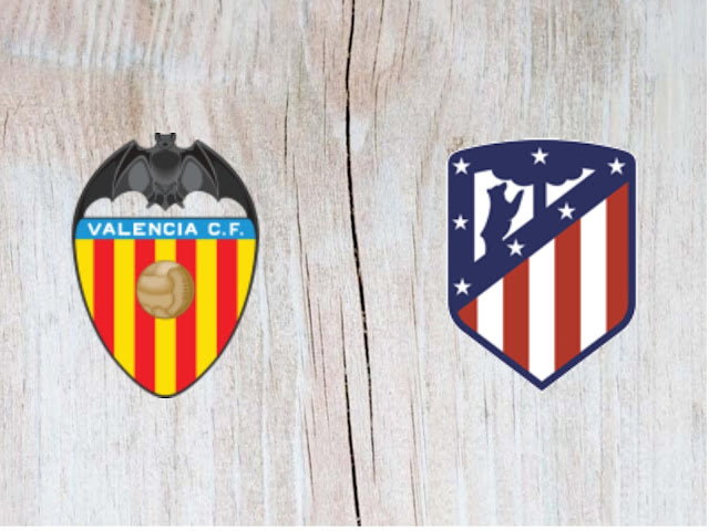 Valencia vs Atletico Madrid Full Match & Highlights - 20 August 2018