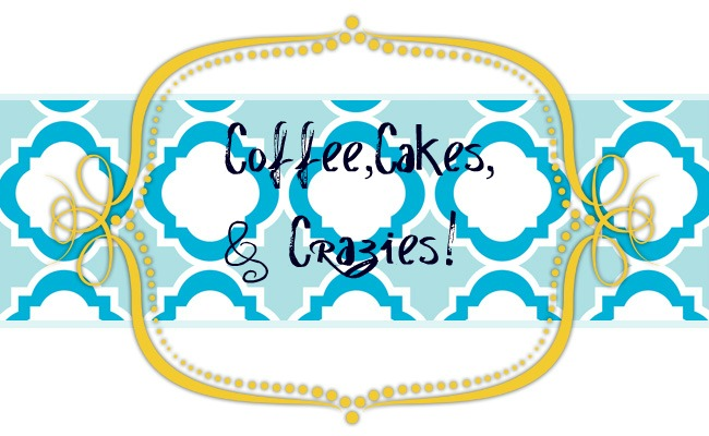 Coffee, Cakes, & Crazies!