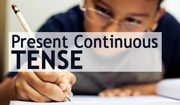 PRESENT CONTINUOUS TENSE (Pengertian, Rumus, Contoh Kalimat, dan Latihan Soal) Lengkap