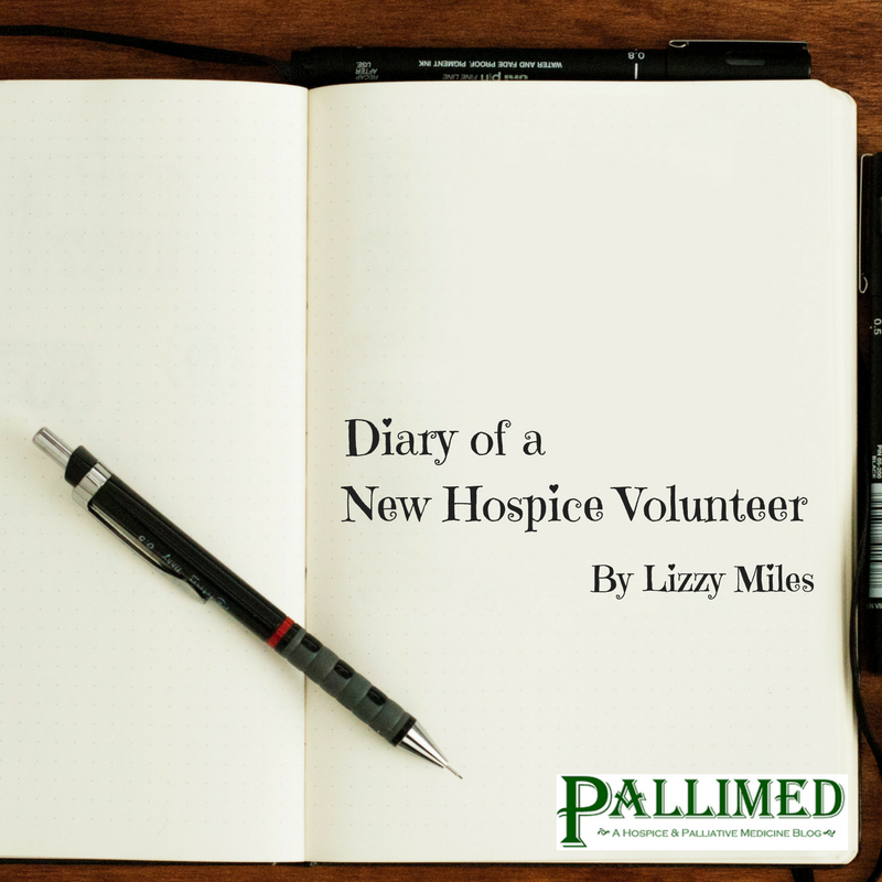Diary Of A New Hospice Volunteer Pallimed Amazing Hospice Nurse Quotes