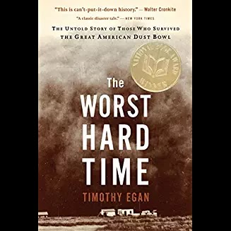 What is the thesis for The Worst Hard Times by Timothy Egan?