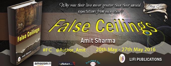 Blog Tour: FALSE CEILINGS by AMIT SHARMA