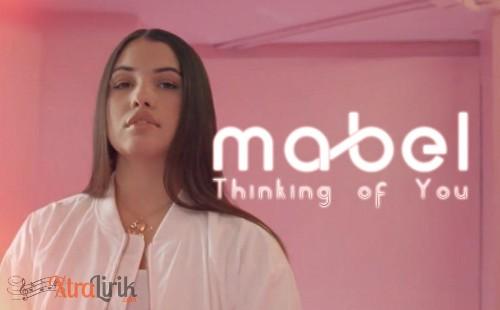Arti-Lirik-Thinking-Of-You-Mabel-Terjemahan