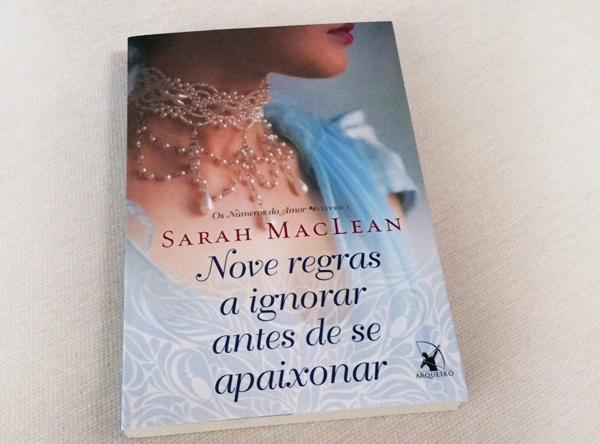Resenha, livro, Nove-regras-a-ignorar-antes-de-se-apaixonar, Sarah-MacLean, arqueiro, romance-de-epoca, opiniao, capa