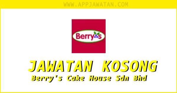 Jawatan Kosong di Berry's Cake House Sdn Bhd