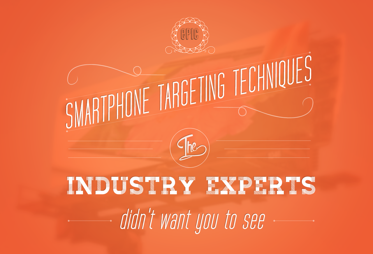 Retina Display Ads: Epic Smartphone Targeting Techniques The Industry Experts Didn't Want You To See