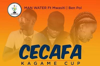 Man Water ft Mwasiti & BenPol – Cecafa Kagame Cup
