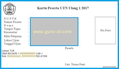 NEWS KARTU PESERTA UTN 1 TAHUN 2017 SUDAH BISA DICETAK INI CONTOHNYA