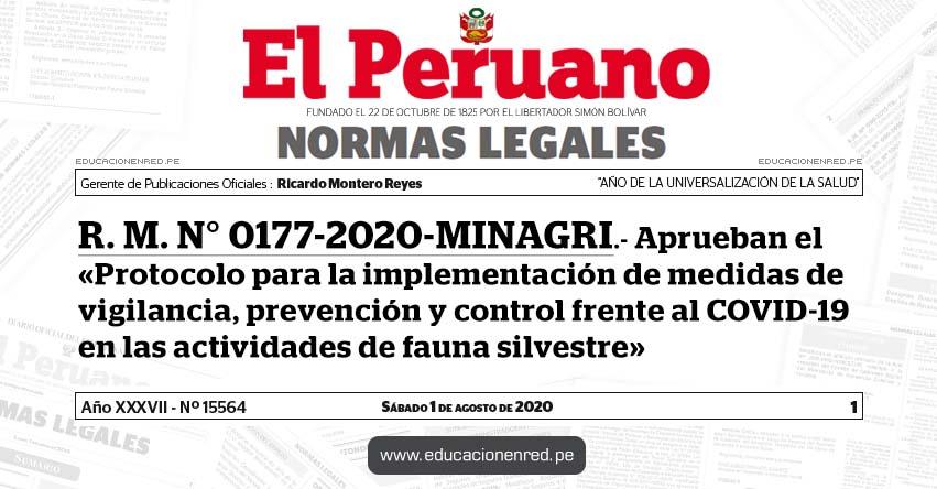 R. M. N° 0177-2020-MINAGRI.- Aprueban el «Protocolo para la implementación de medidas de vigilancia, prevención y control frente al COVID-19 en las actividades de fauna silvestre»