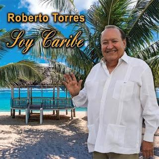SOY CARIBE - ROBERTO TORRES (2015)