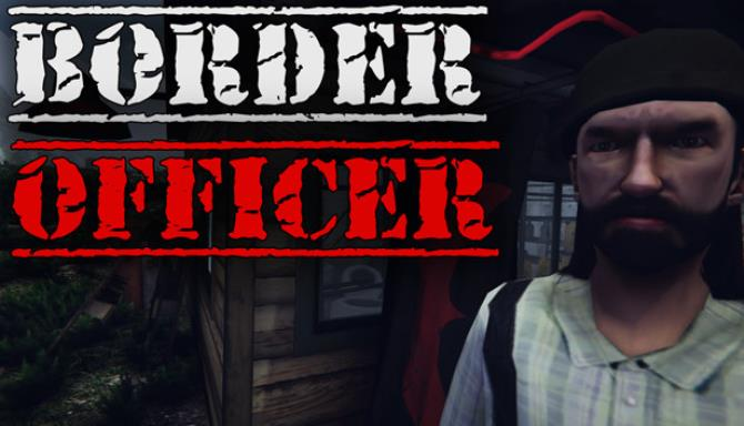Border Officer PC Game Download