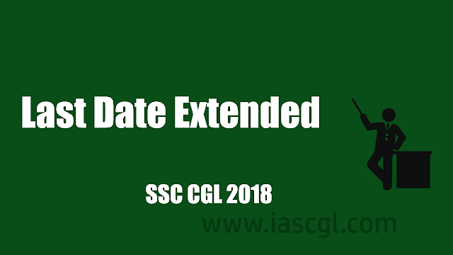 SSC CGLE 2018 Extension notice