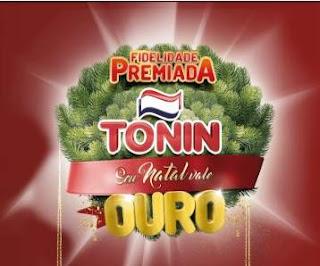 Cadastrar Promoção Tonin Natal 2018 Vale Ouro - Prêmios, Participar
