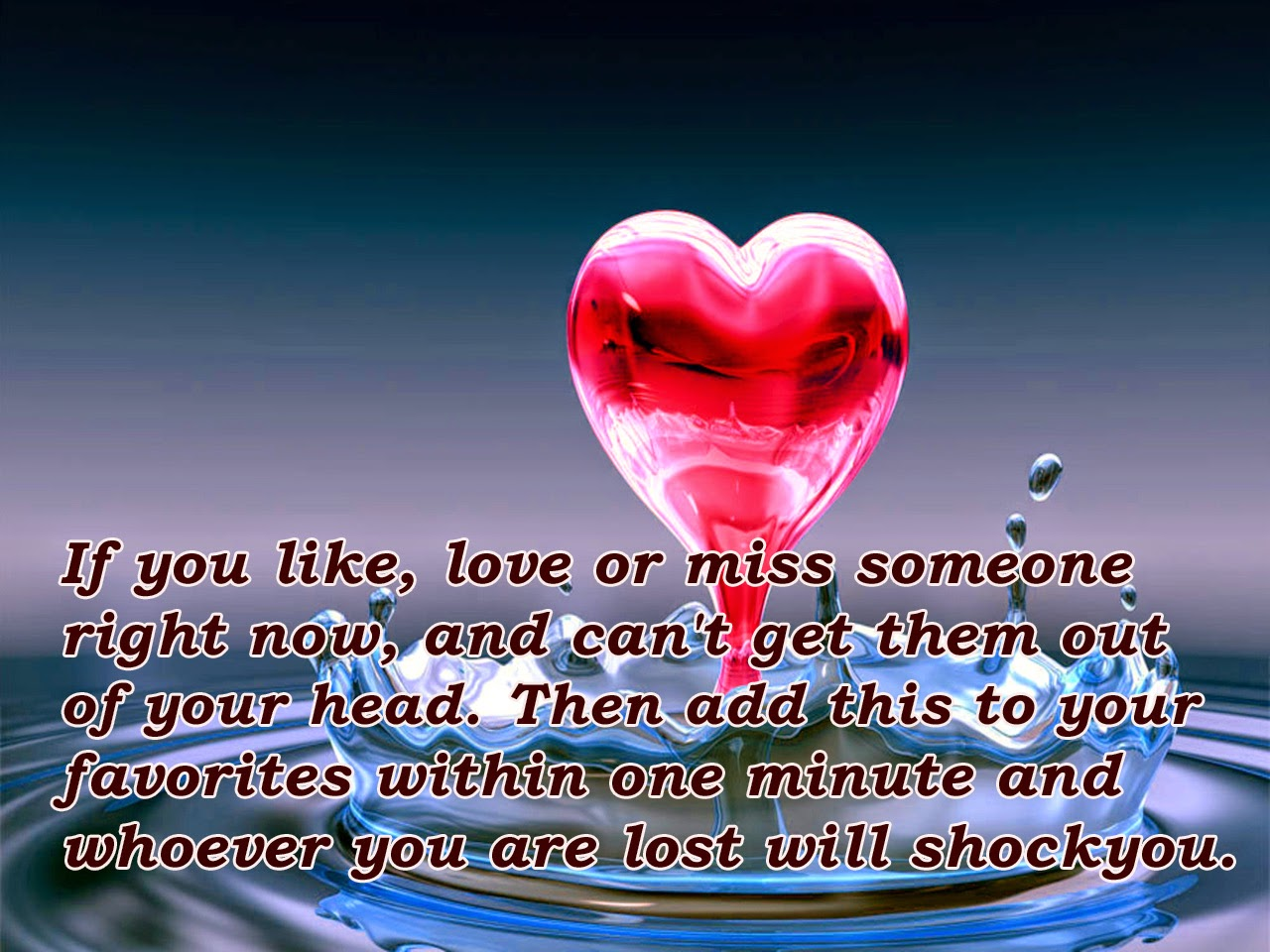 """If you like love or miss someone right now and can t them"
