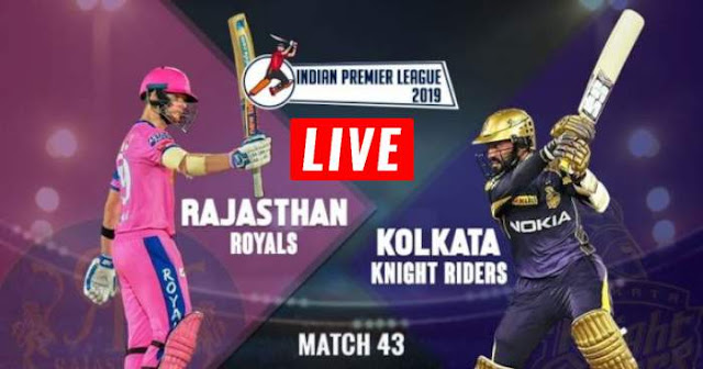 VIVO IPL 2019 Match 43 KKR vs RR Live Score and Full Scorecard