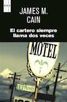 """""""El Cartero siempre llama dos veces""""  de James M. Cain"""
