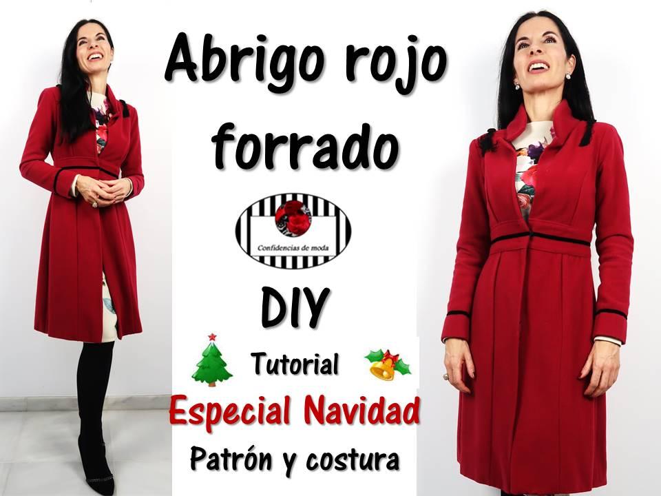 DIY. Abrigo rojo forrado. Tutorial especial Navidad. Patrones ...