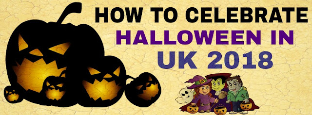 How to celebrate halloween in uk 2018-2019