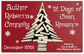 12 Days of Clean Romance featuring Rebecca Connolly – 12 December