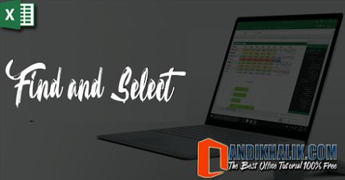 Cara Cepat Menemukan teks tertentu dan menggantinya dengan teks lain (Find & Select ) di Excel