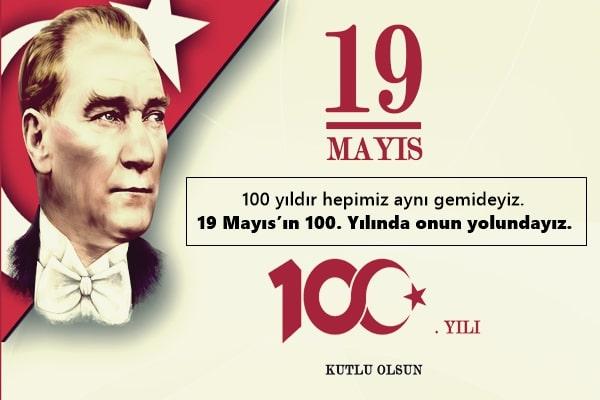 19 Mayıs 100. Yıl Sözleri