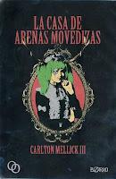 """""""La casa de las arenas movedizas"""" de Carlton Mellick III"""