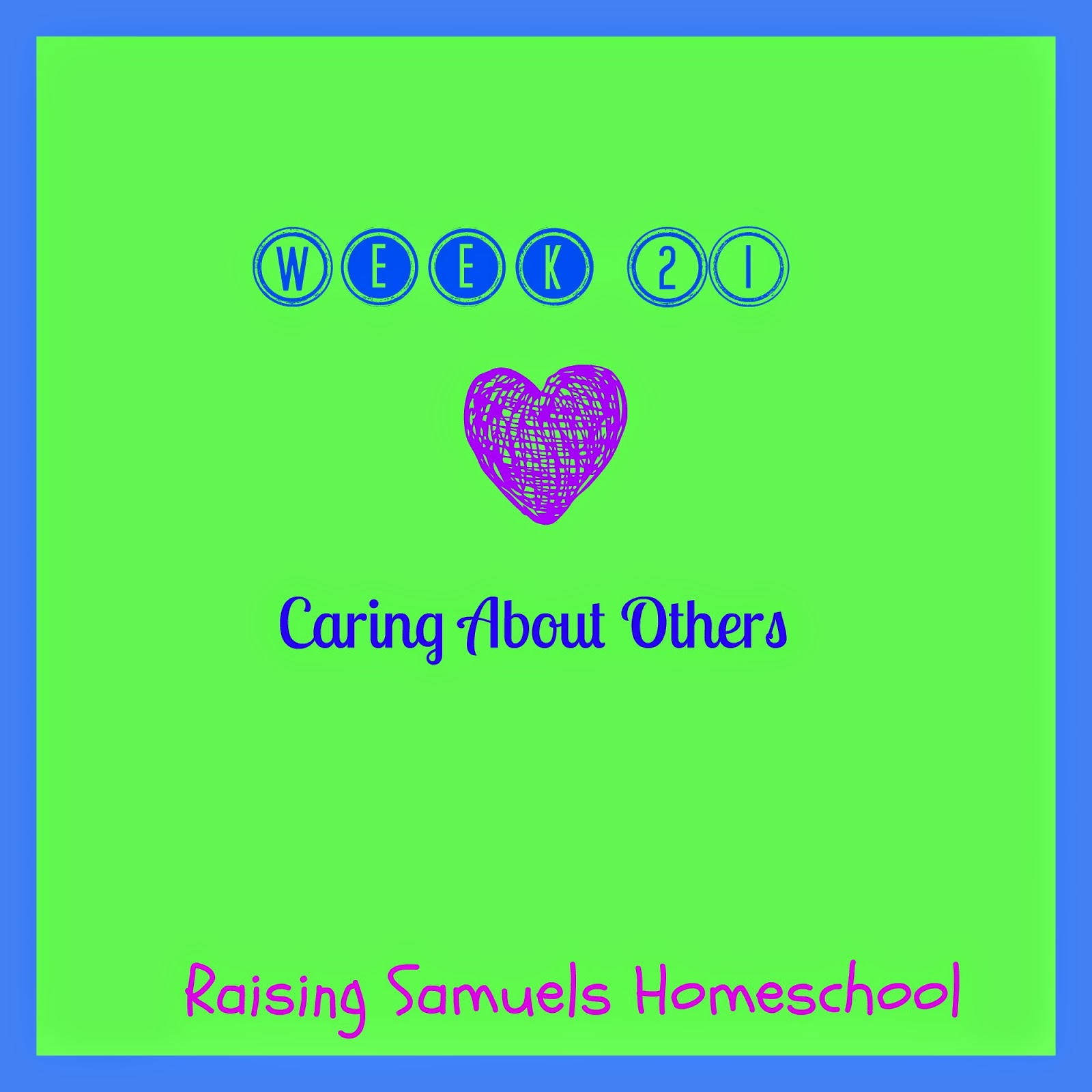 Week 21: Caring About Others