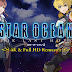 Download Star Ocean: The Last Hope (Remastered) PC dan PS4 Games