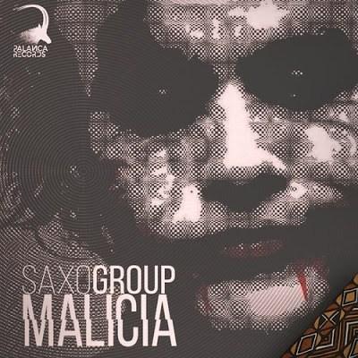 "Já disponível o novo single de SaxoGroup, intitulado ""Malicia""."