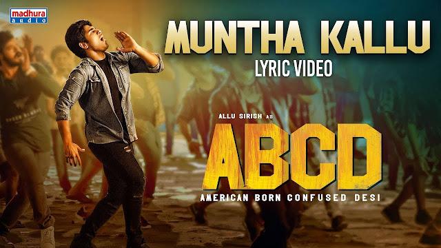 Muntha Kallu Telugu Song Lyrics - ABCD (2019)