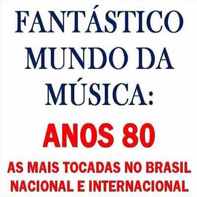 Download As Mais Tocadas no Brasil nos Anos 80 Anos 2B80