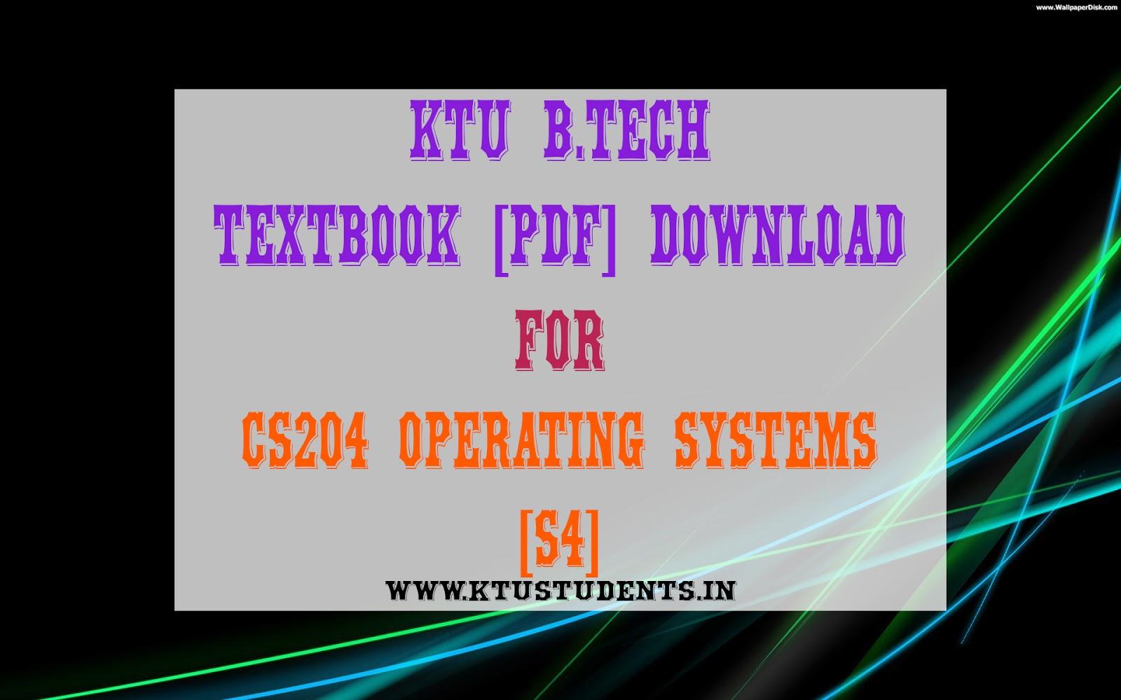 Textbook Cs204 Operating Systems Pdf Ktu Students