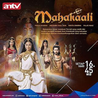 Sinopsis Mahakaali ANTV Episode 1 - 2