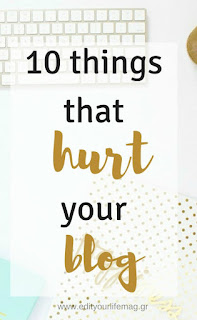 10 things that hurt your blog