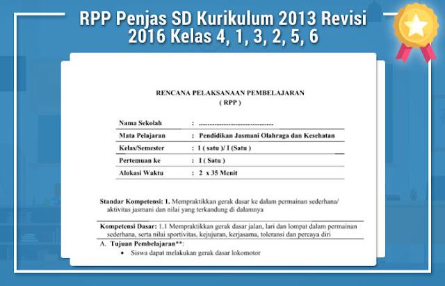 RPP Penjas SD Kurikulum 2013 Revisi 2016 Kelas 4, 1, 3, 2, 5, 6