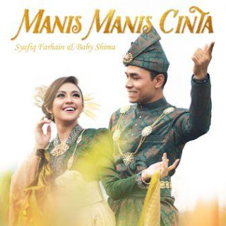 Syafiq Farhain & Baby Shima - Manis Manis Cinta Mp3