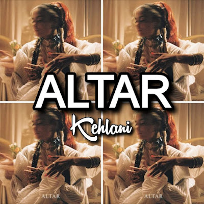 Kehlani's Song: ALTAR - Chorus: So I put you on the altar, stay just a little bit longer, woah.. Streaming - MP3 Download