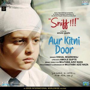 Aur Kitni Door - Sniff