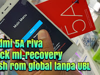 Mengatasi Xiaomi Redmi 5A Riva MCT3B MCE3B Stuck Recovery Gagal Update (Flashing Global Rom Tanpa UBL)
