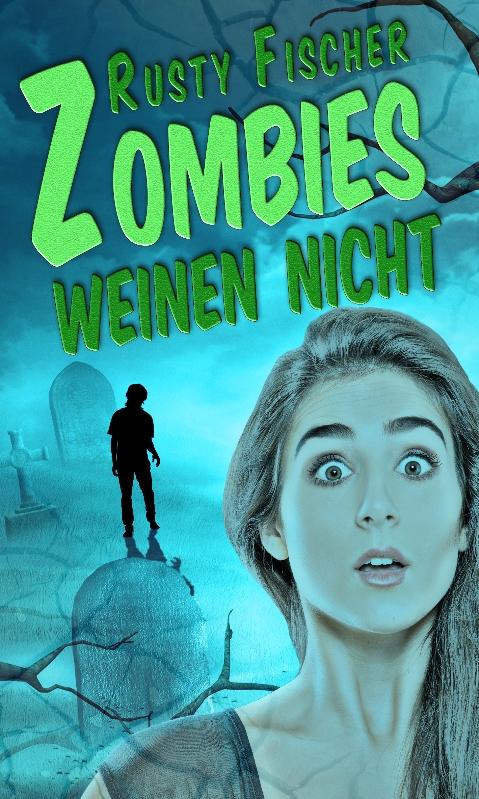 Zombies weinen nicht