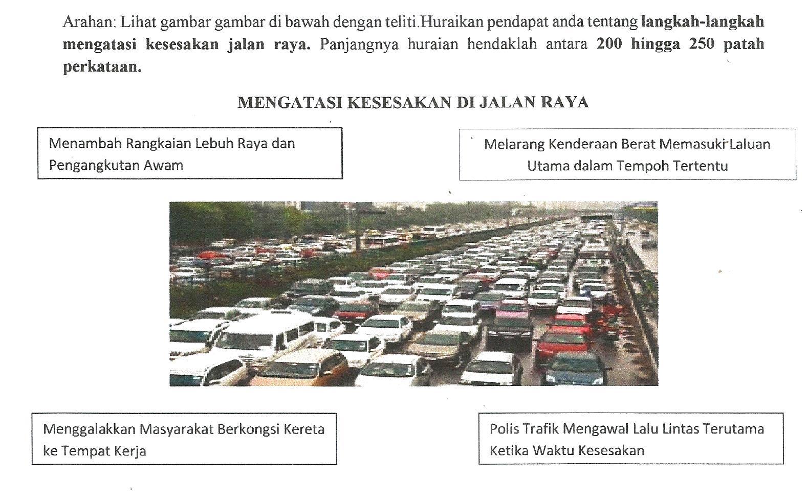 Laman Bahasa Melayu Spm Karangan Berpandu Rpogram Menyalin Karangan Cemerlang Langkah Langkah Mengatasi Kesesakan Jalan Raya