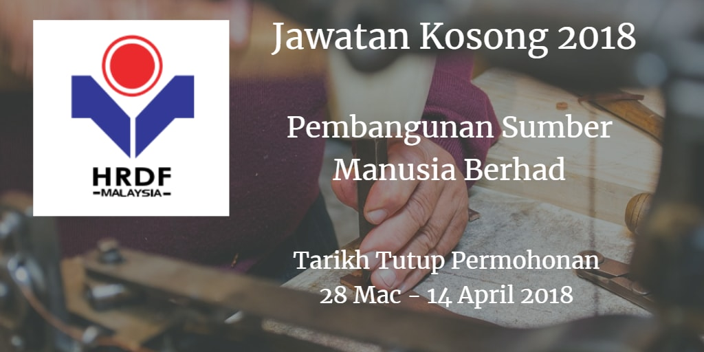 Jawatan Kosong HRDF 28 Mac - 14 April 2018