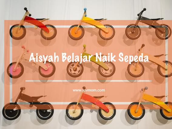 Aisyah Belajar Naik Sepeda