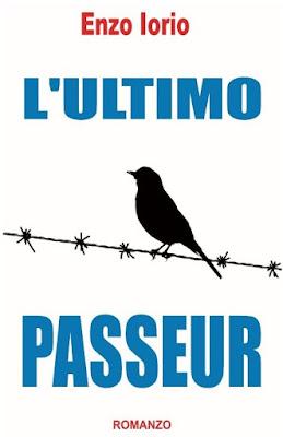 """Enzo Iorio, """"L'ultimo passeur"""", romanzo."""