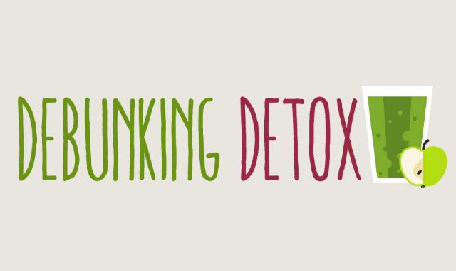Debunking Detox
