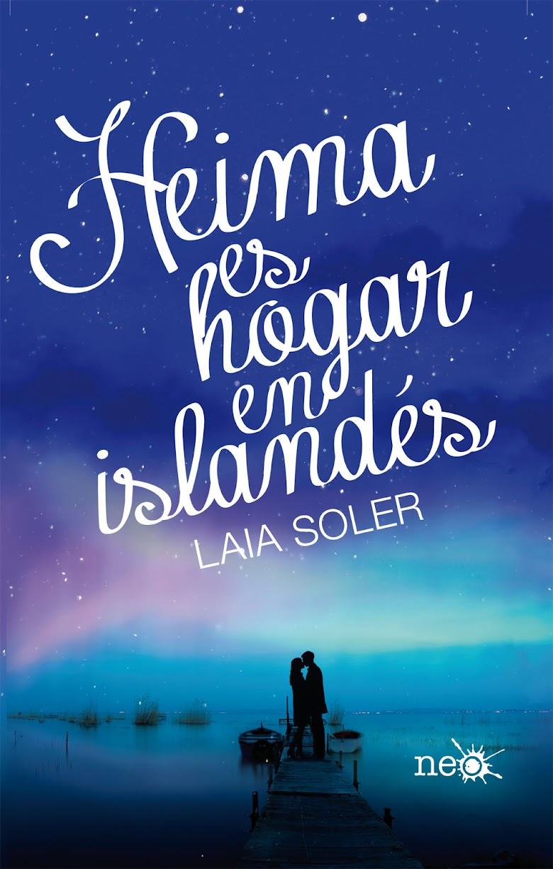 Reseña: Heima es hogar en Islandés, de Laia Soler