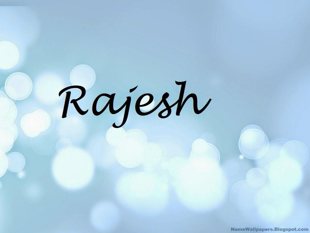 Rajesh Name Wallpapers Rajesh ~ Name Wallpaper Urdu Name ...