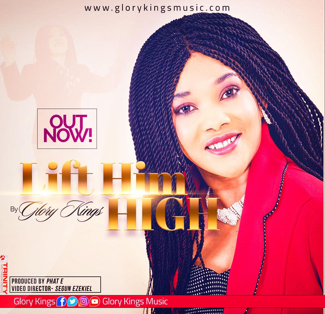 Glory King Lift Him High. gospel redefined. download gospel song