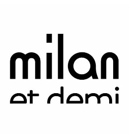 Milan et Demi - Article et photos